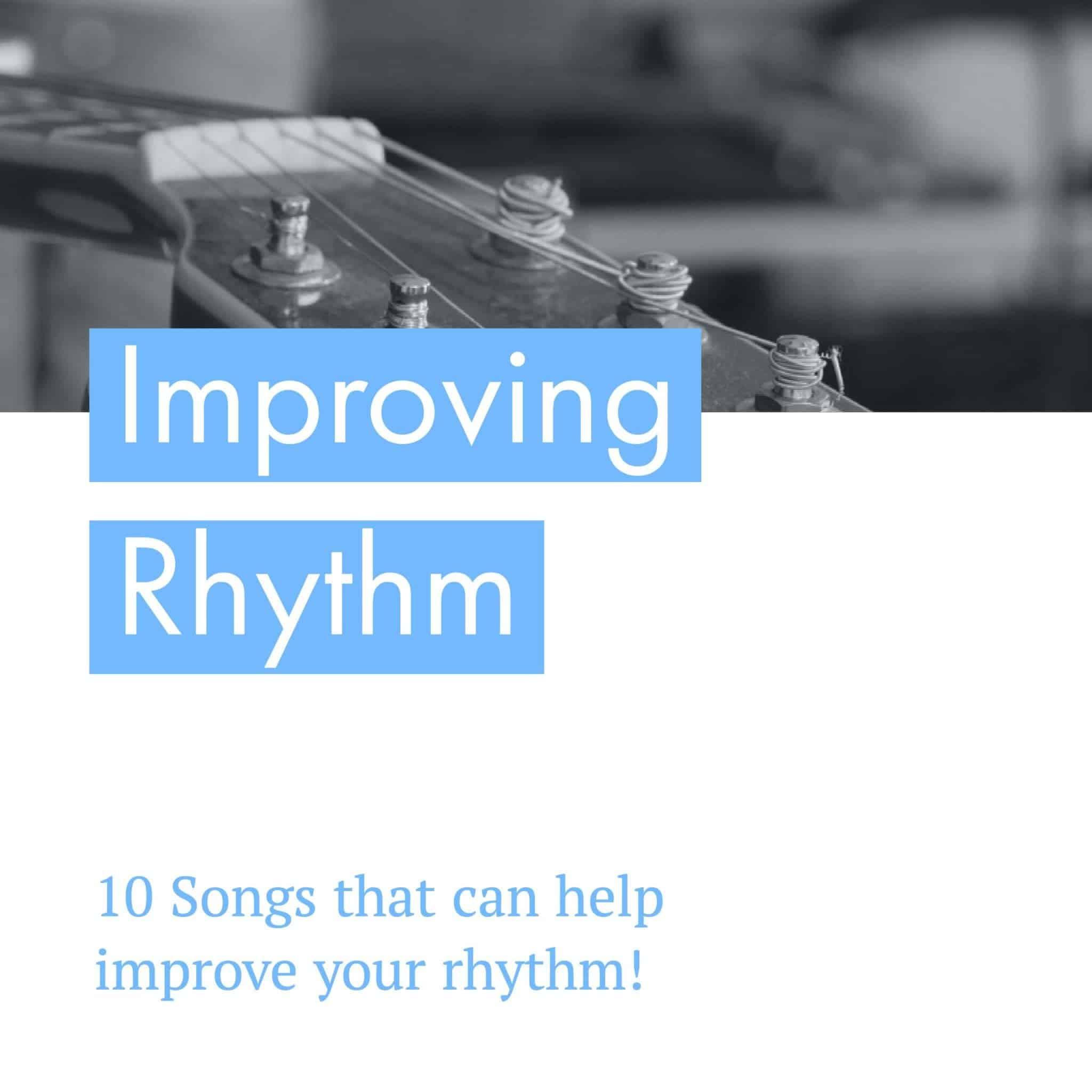 10 Songs that Help Improve Your Rhythm
